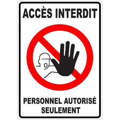 Affiche - Accès interdit - Personnel autorisé seulement
