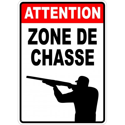 Affiche - Zone de chasse
