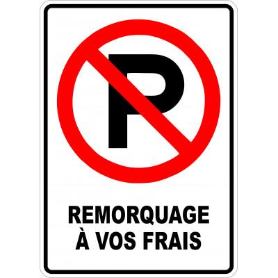 Affiche - Stationnement interdit - Remorquage à vos frais