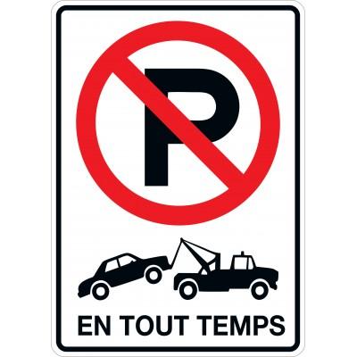 Affiche - Stationnement interdit - Remorquage - En tout temps