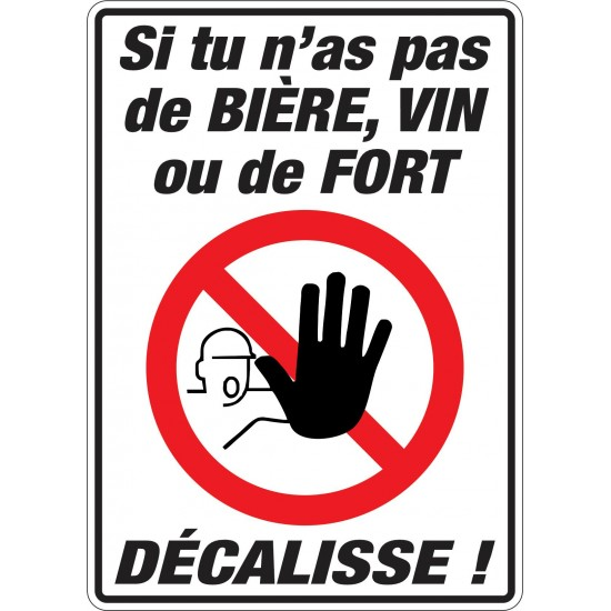 Autocollant - Si tu n'as pas de bière, vin ou fort, décalisse