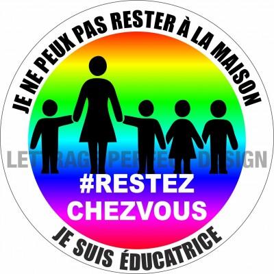 Autocollant #RESTEZCHEZVOUS - Éducatrice - Lot de 2