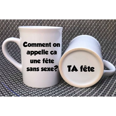 "Decal for mug ""Fête sans sexe - TA fête"""