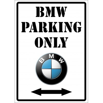 Affiche - BMW parking only