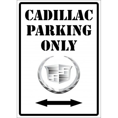 Affiche - Cadillac parking only