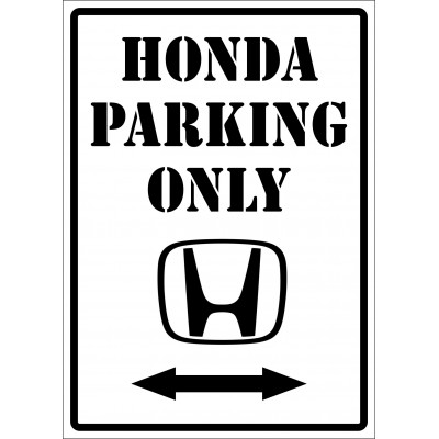 Affiche - Honda parking only