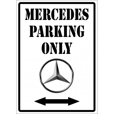 Affiche - Mercedes parking only