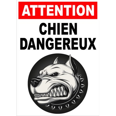 Affiche - Attention chien dangereux