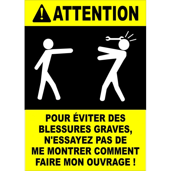 Affiche - Attention blessures graves
