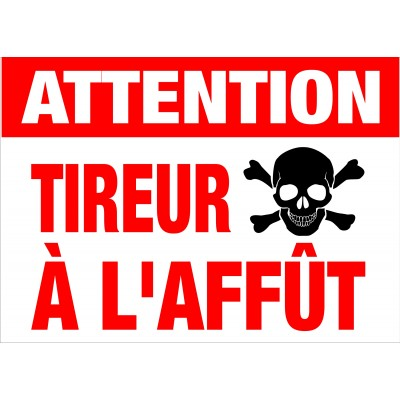 Affiche - Attention tireur à l'affût