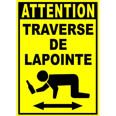 "Affiche - Attention traverse de ""votre nom"""