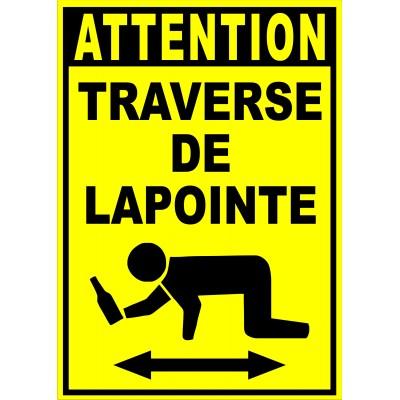 """Sign - Attention traverse de """"votre nom"""""""