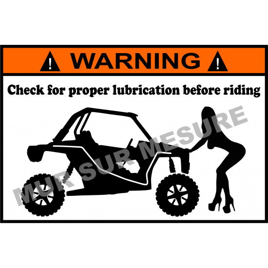 Sticker - Check for proper lubrication before riding RZR