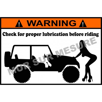 Sticker - Check for proper lubrication before riding Jeep