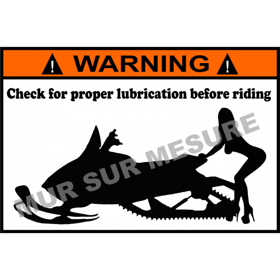 Sticker - Check for proper lubrication before riding Sled