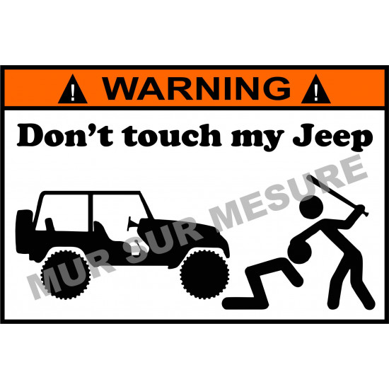Sticker - Don't touch my Jeep