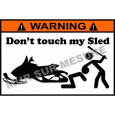 Sticker - Don't touch my Sled