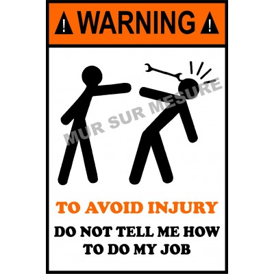 Sticker - To avoid injury